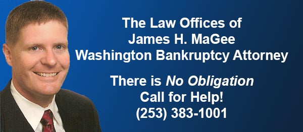 James H MaGee Washington Bankruptcy Attorney | Call James H MaGee, Washington Bankruptcy Attorney at (253) 383-1001 to Start Fresh and Begin Building Your Financial Future Now!